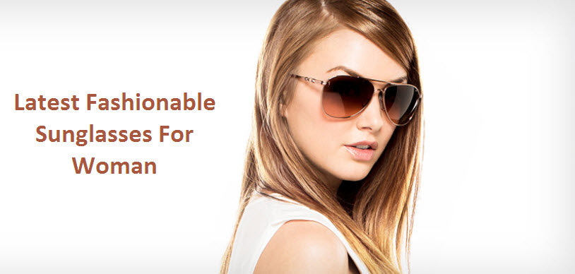 latest sunglasses for women  Latest Fashion Trend Ladies Glasses 2013-2014 - Slim Fashion